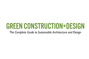 Green Construction+ Design Magazine